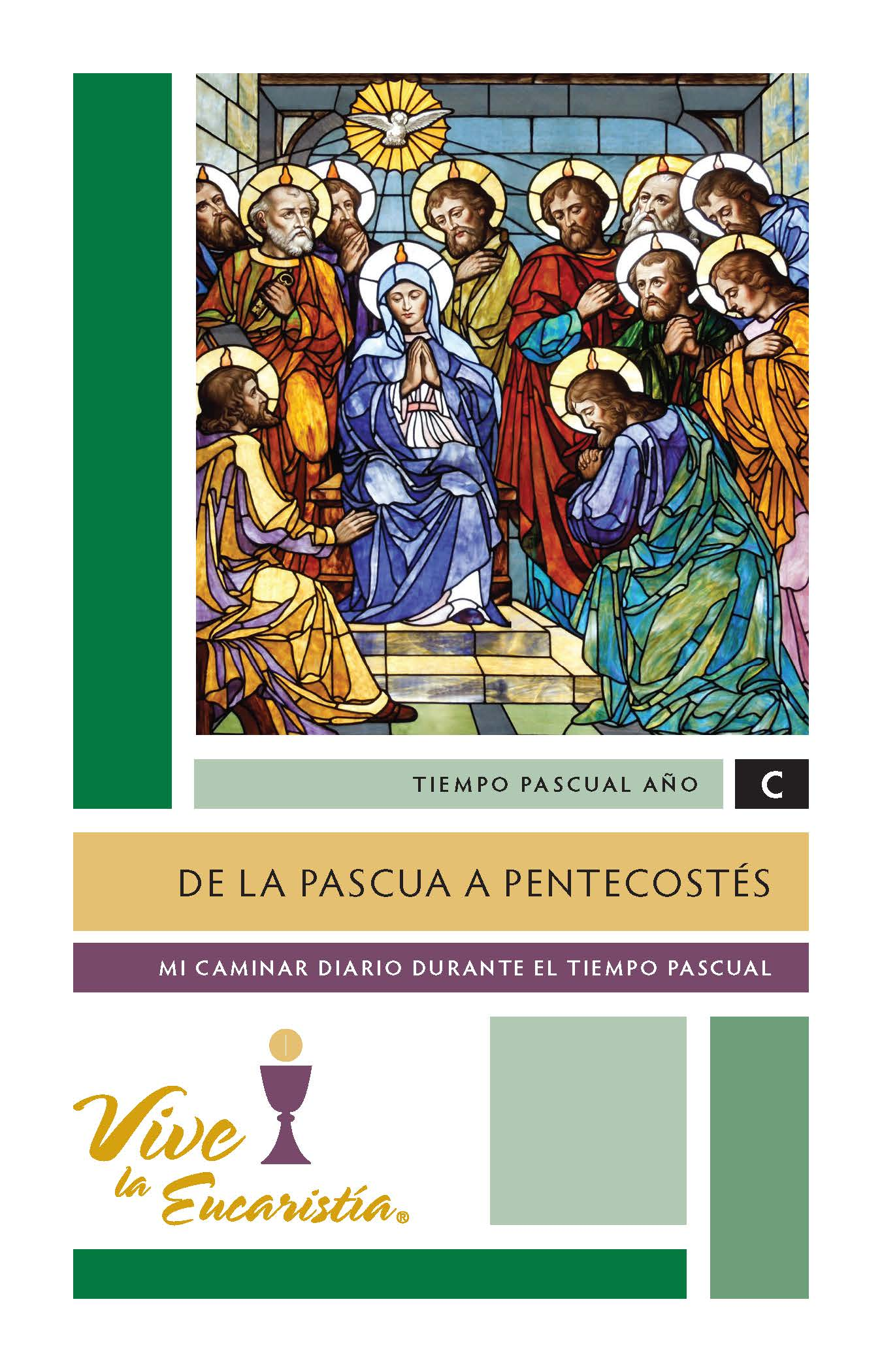 From Passover to Pentecost, Year C, Spanish